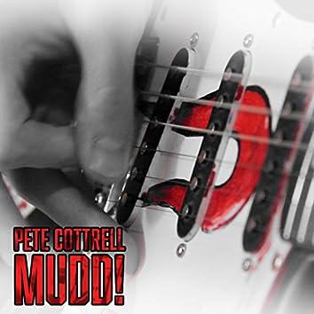 Mudd!
