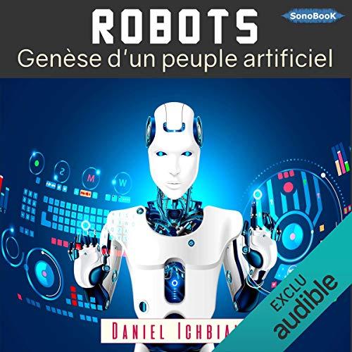 Robots. Genèse d'un peuple artificiel cover art