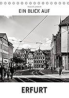 Ein Blick auf Erfurt (Tischkalender 2022 DIN A5 hoch): Ein ungewohnter Blick in harten Schwarz-Weiss-Bildern auf Erfurt (Monatskalender, 14 Seiten )