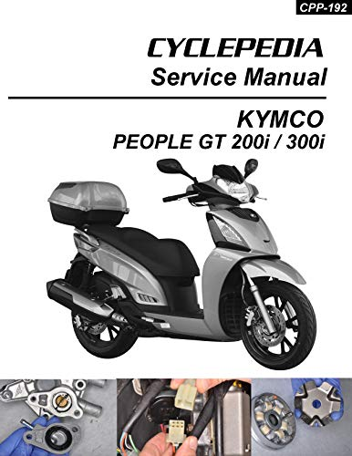 2012 KYMCO People GT 200i & 300i Scooter Service Manual (English Edition)
