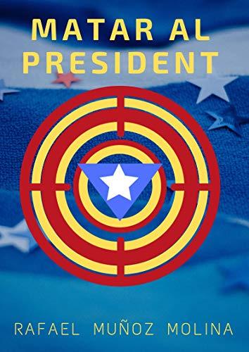 Matar al President