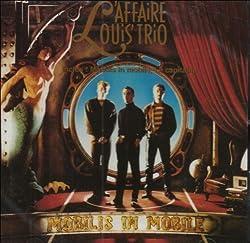 Mobilis in Mobile by L\'affaire LOUIS TRIO (1993-01-19)