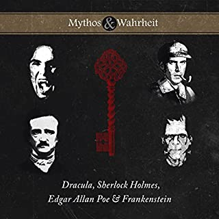 Mythos & Wahrheit: Dracula, Sherlock Holmes, Edgar Allan Poe & Frankenstein Titelbild
