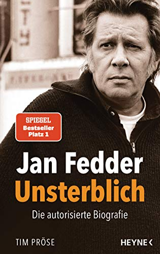 Produktbild von Jan Fedder – Unsterblich: Die autorisierte Biografie