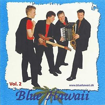 Blue Hawaii Vol 2