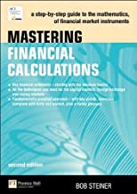 Mastering Financial Calculations (text only) 2nd(Second) edition by B. Steiner