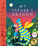 My Fathers Dragon: A Deluxe Illustrated Edition of the Beloved Newbery-Honor Classic
