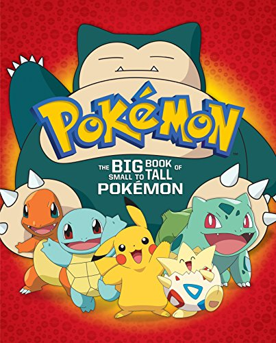 The Big Book of Small to Tall Pokémon (Pokémon) (Big Golden Book)