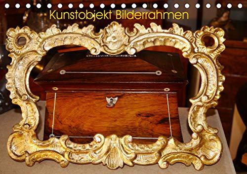 Kunstobjekt Bilderrahmen (Tischkalender 2021 DIN A5 quer)