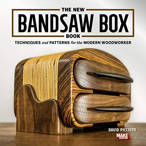New Bandsaw Box Book: Techniques & Patterns for the Modern Woodworker