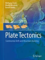Plate Tectonics: Continental Drift and Mountain Building