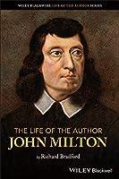 The Life of the Author: John Milton