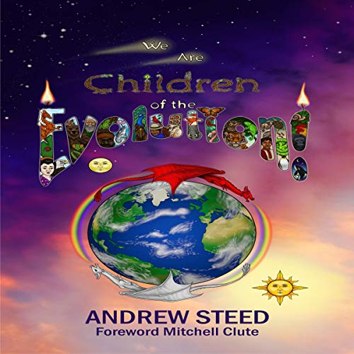 We Are Children of the Evolution! audiobook cover art