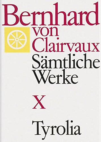 Bernhard von Clairvaux. Sämtliche Werke / Bernhard von Clairvaux. Sämtliche Werke. Gesamtausgabe