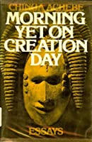 Morning Yet on Creation Day: Essays 0385017278 Book Cover