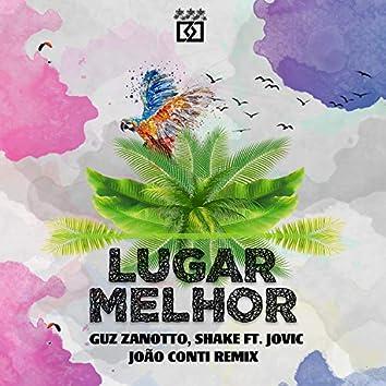 Lugar Melhor (feat. Jovic) [João Conti Remix]