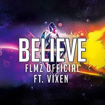 Believe (feat. Vixen)