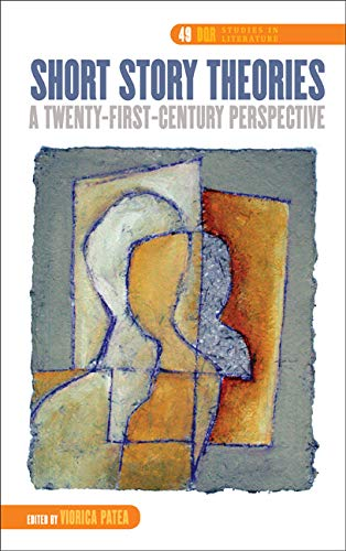 Short Story Theories: A Twenty-First-Century Perspective (DQR Studies in Literature)