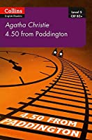 4.50 From Paddington: B2+ Level 5 (Collins Agatha Christie ELT Readers)