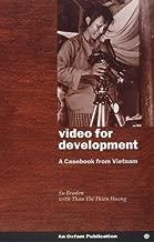 Video for Development: A Casebook from Vietnam (Oxfam Development Casebooks) by Su Braden (1998-02-01)