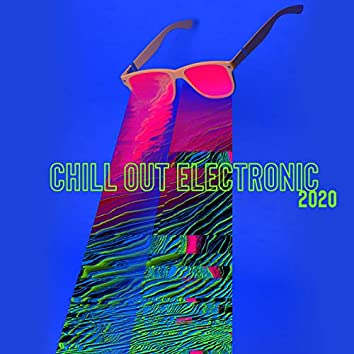 Chill Out Electronic 2020