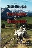 Pack Saddles & Gunpowder (Dusty Rose Series, Band 1)