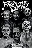 From the Dead: The Complete Weird Stories of E. Nesbit (2) (Classics of Gothic Horror)