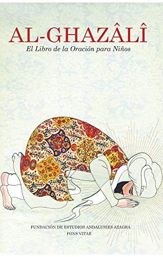 Al Ghazâlî El Libro de la Oración para Niños (Al-Ghazâlî para Niños nº 4)