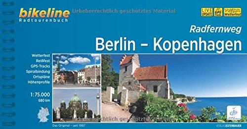 Radfernweg Berlin-Kopenhagen, 1:75.000, 650 km, GPS-Tracks-Download, wetterfest/reißfest: 680 km (Bikeline Radtourenbücher)