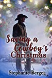 Saving A Cowboy's Christmas: A Western Cowboy Holiday Romance (Rodeo Road Book 3) (English Edition)