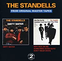Dirty Water / Why Pick On Me - Sometimes Good Guys Don't Wear White by The Standells (2002-09-03)