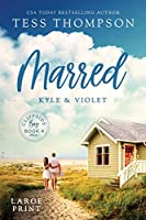 Marred: Kyle and Violet