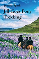 Jill Goes Pony Trekking