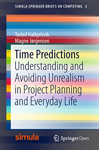 Couverture du livre Time Predictions: Understanding and Avoiding Unrealism in Project Planning and Everyday Life (Simula SpringerBriefs on Computing Book 5) (English Edition)