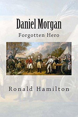 Daniel Morgan Forgotten Hero