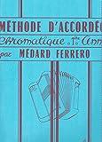 Méthode d'accordéon chromatique 1ère année --- Accordéon