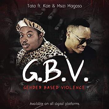 G.B.V. (Gender Based Violence)