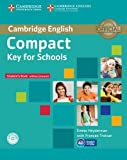 Compact Key for Schools Student's Book without Answers with CD-ROM.