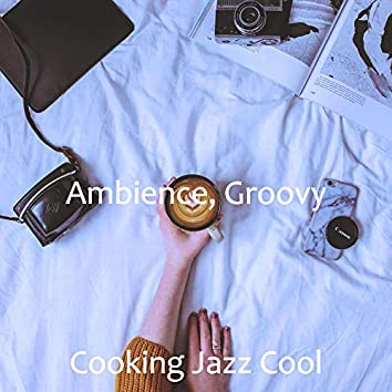 Ambience, Groovy