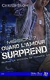 Mission 7 : Quand l'amour surprend: Quand la mission se termine #7
