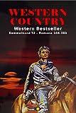 WESTERN COUNTRY Sammelband 72: Romane 356-360 (5 Western-Romane) (German Edition)