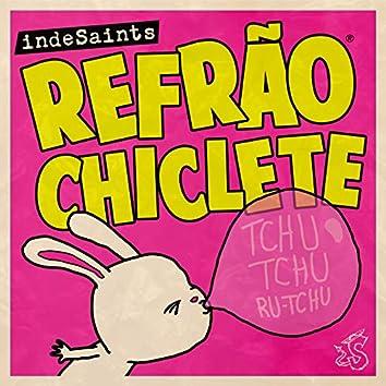 Refrão Chiclete