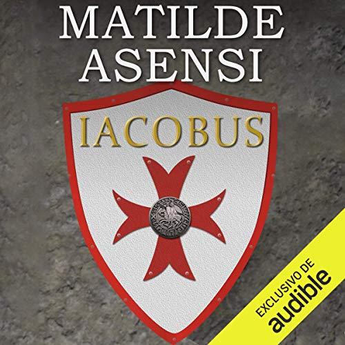 Couverture de Iacobus (Narración en Castellano) (Castilian Spanish Edition)