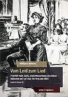 Vom Leid zum Lied: Friedrich Huch: Enzio, Jakob Wassermann: Das Gaensemaennchen und Karl May: Der Weg zum Glueck. Musik im Roman (2)