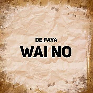 Wai No