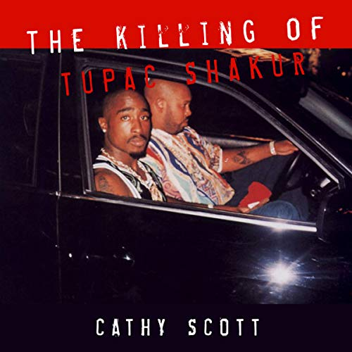 The Killing of Tupac Shakur audiobook cover art