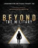 Image of Beyond the Military: A Leader's Handbook for Warrior Reintegration