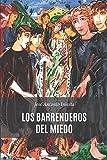 Los barrenderos del miedo (Spanish Edition)