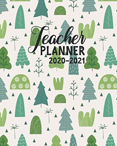 Teacher Planner 2020-2021: Lesson Plan Books for Teachers Weekly and Monthly Academic Year Planner (July 2020-June 2021)