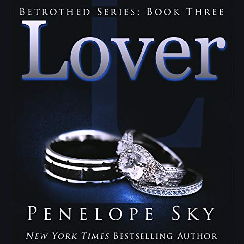 Lover: Betrothed Series, Book 3
